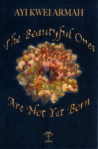 The Beautyful Ones Are Not Yet Born