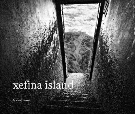 Photographs of Xefina Island