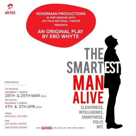 The Smartest Man Alive by Ebo Whyte